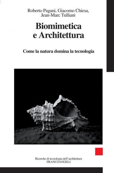 Biomimetica e Architettura. Come la natura domina la tecnologia