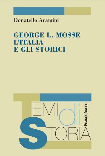 George L. Mosse, L'Italia e gli storici