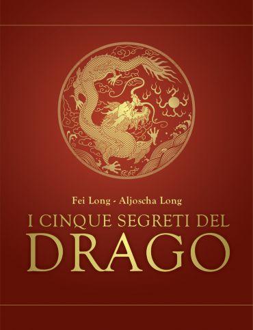 I cinque segreti del drago ePub