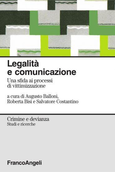 Legalità e comunicazione. Una sfida ai processi di vittimizzazio
