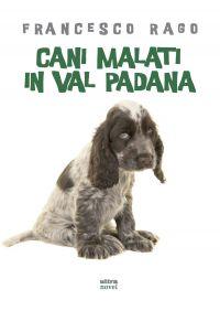 Cani malati in val padana ePub