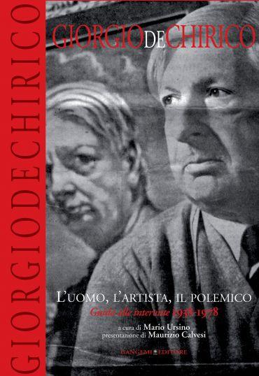 Giorgio De Chirico. L'uomo, l'artista, il polemico ePub