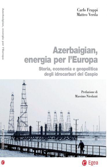 Azerbaigian, energia per l'Europa ePub