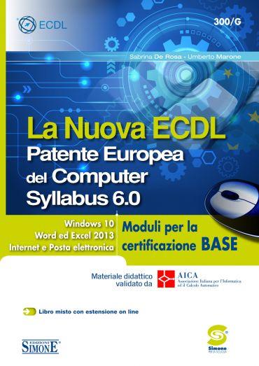La Nuova ECDL - Patente Europea del Computer - Syllabus 6.0 - Mo