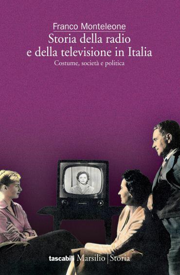 Storia della radio e della televisione in Italia ePub