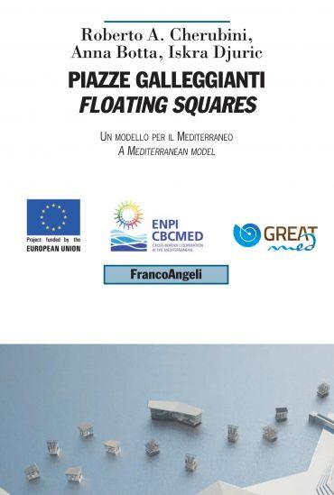 Piazze galleggianti / Floating squares
