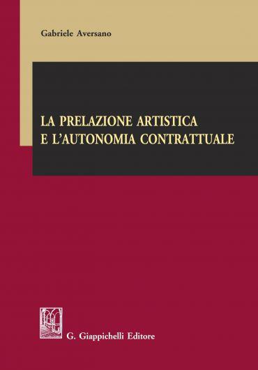 La prelazione artistica e l'autonomia contrattuale