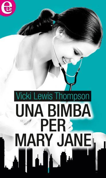 Una bimba per Mary Jane (eLit) ePub
