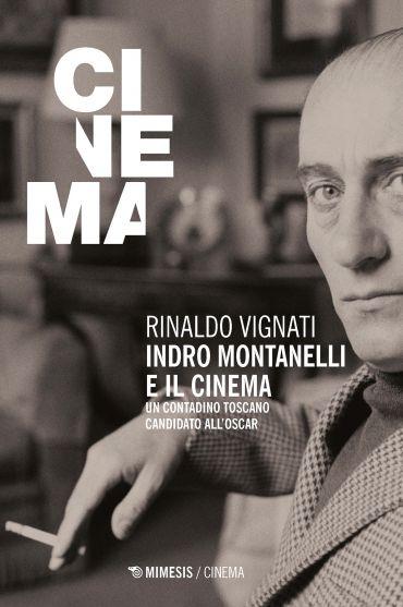 Indro Montanelli e il cinema ePub