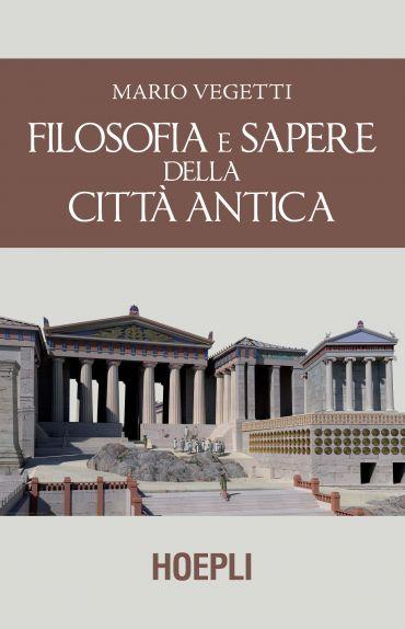 Filosofia e sapere della città antica ePub
