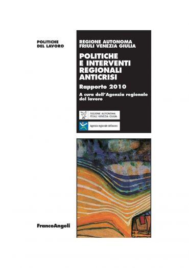 Politiche e interventi regionali anticrisi. Rapporto 2010