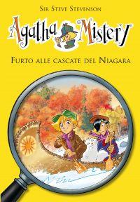 Furto alle cascate del Niagara. Agatha Mistery. Vol .4 ePub