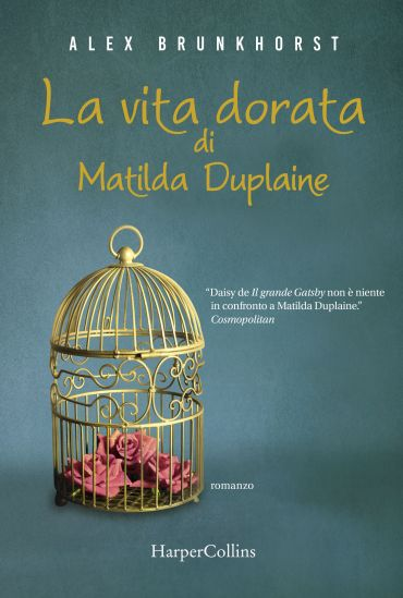 La vita dorata di Matilda Duplaine ePub