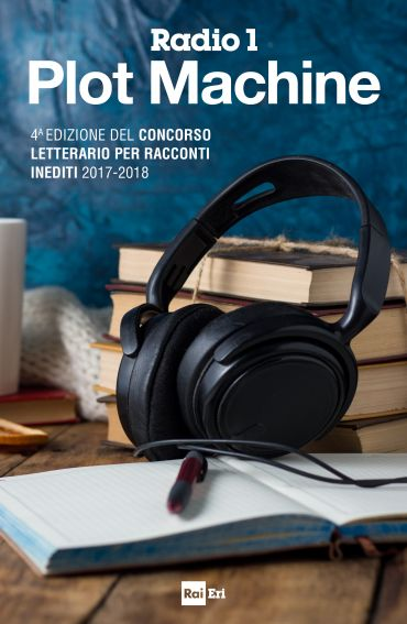 I RACCONTI DI RADIO 1 PLOT MACHINE ePub