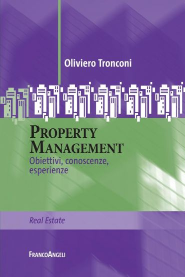 Property Management. Obiettivi, conoscenze, esperienze