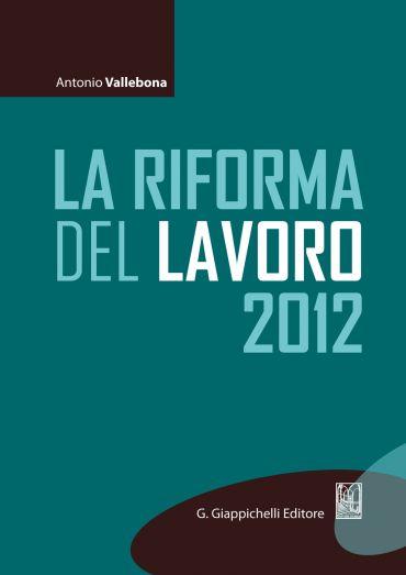 La riforma del lavoro 2012 ePub