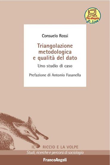 Triangolazione metodologica e qualità del dato. Uno studio di ca