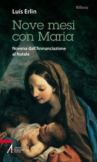 Nove mesi con Maria. Novena dall'Annunciazione al Natale ePub