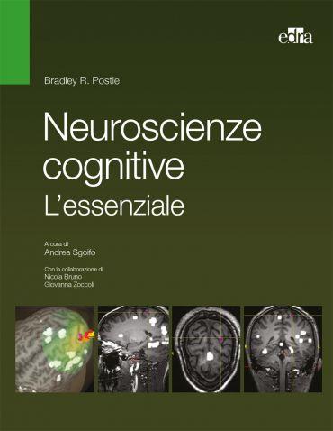 Neuroscienze cognitive. L'essenziale ePub