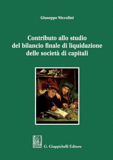 Contributo allo studio del bilancio finale di liquidazione delle