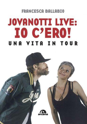 Jovanotti live: io c'ero! ePub