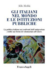 Gli italiani nel mondo e le istituzioni pubbliche. La politica i