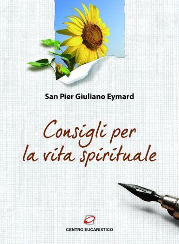 Consigli per la vita spirituale ePub