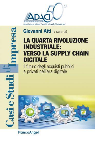 La quarta rivoluzione industriale: verso la supply chain digital