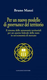 Per un nuovo modello di governance del territorio