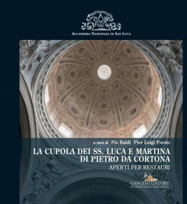 La cupola dei SS. Luca e Martina di Pietro da Cortona