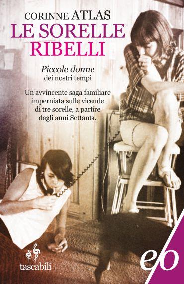 Le sorelle Ribelli ePub