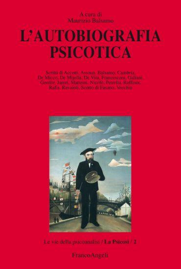 L'autobiografia psicotica