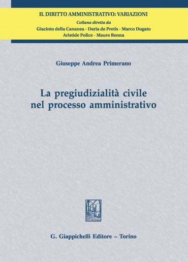 La pregiudizialità civile nel processo amministrativo