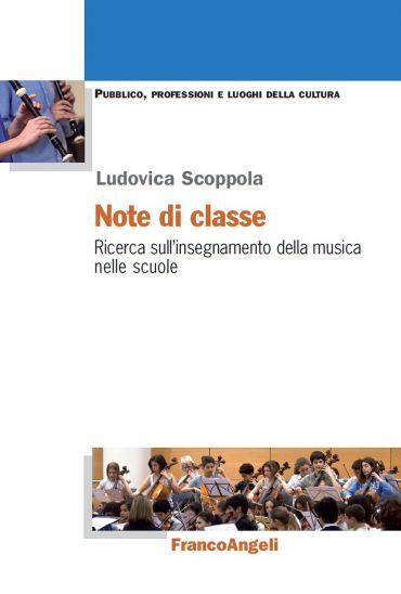 Note di classe. Ricerca sull'insegnamento della musica nelle scu