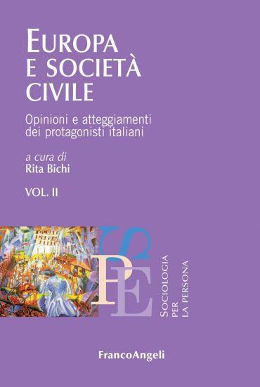 Europa e società  civile. Opinioni e atteggiamenti dei protagoni