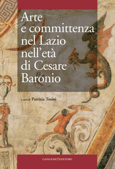Arte e committenza nel Lazio nell'età di Cesare Baronio ePub