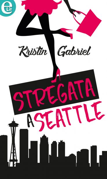 Stregata a Seattle (eLit) ePub