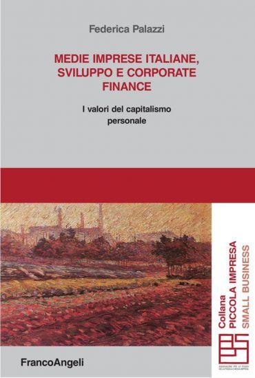 Medie imprese italiane, sviluppo e corporate finance. I valori d