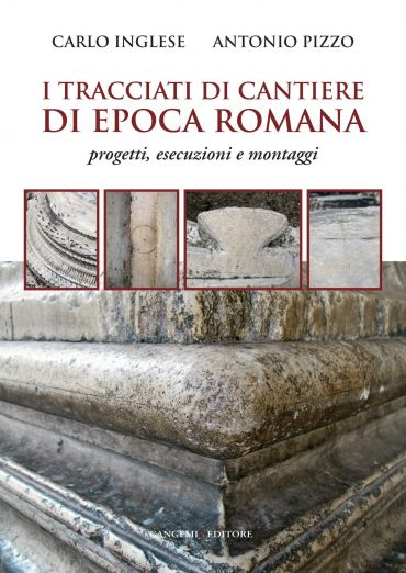 I tracciati di cantiere di epoca romana ePub