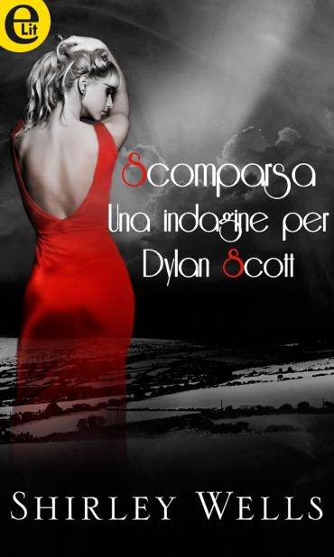 Scomparsa - Una indagine per Dylan Scott (eLit) ePub