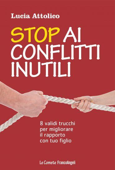 Stop ai conflitti inutili