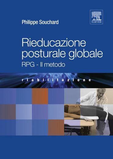 Rieducazione Posturale Globale: RPG - Il Metodo ePub