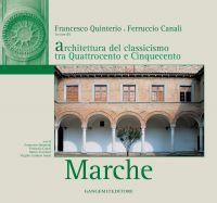 Architettura del classicismo tra Quattrocento e Cinquecento. Marche