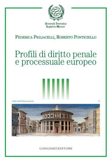 Profili di diritto penale e processuale europeo