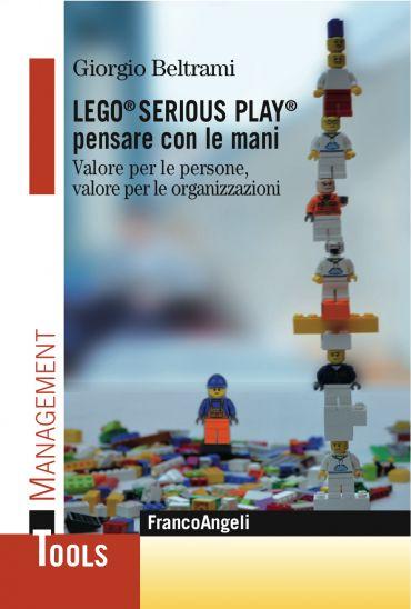 Lego® Serious Play® pensare con le mani