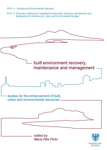 Built Environment Recovery, Maintenance and Management