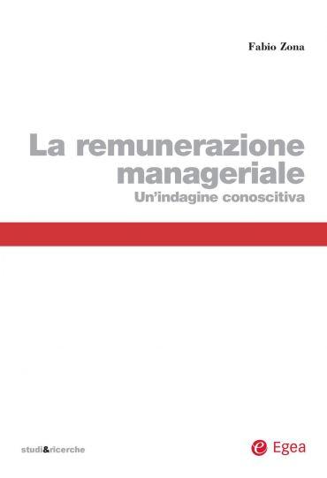 Remunerazione manageriale (La)