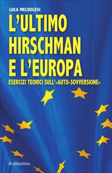 L'ultimo Hirschman e l'Europa ePub