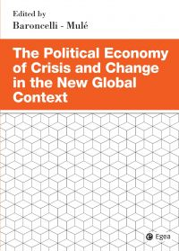 The Political Economy of Crisis and Change in the New Global Con