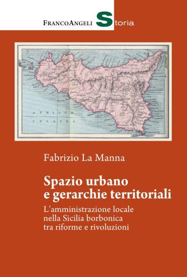 Spazio urbano e gerarchie territoriali